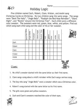 Here is a logic problem with a Christmas theme. I used this with fourth grade intellectually gifted students. I revised this problem to try to make it clearer and have included the old and new grid.