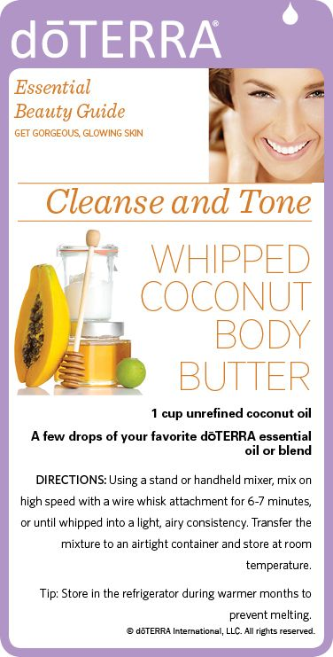 Recipe for whipped coconut body butter made with your choice of dōTERRA essential oil. http://viewer.zmags.com/publication/03a7a96d#/03a7a96d/20