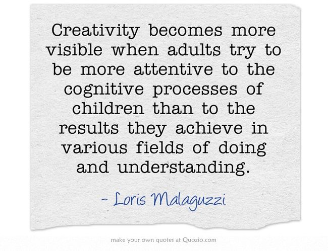 Creativity becomes more visible when adults try to be more attentive to the cognitive processes of children than to the results they achieve in various fields of doing and understanding.