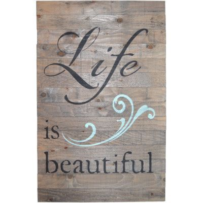 FiresideHome Crate Sign 'Life is Beautiful' by Denise Walsh Textual Art on Plaque in Barnwood