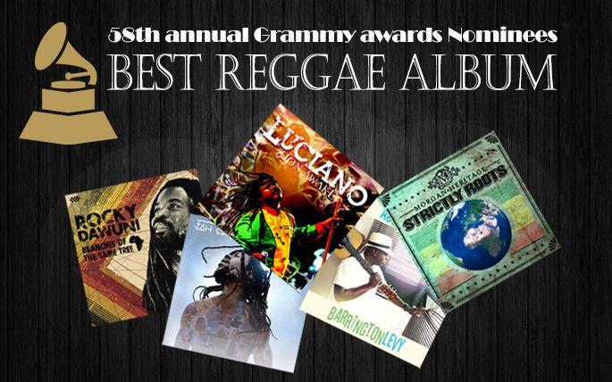 Grammy Nominations 2016: Best Reggae Album  #Acousticalevy #BarringtonLevy #BestReggaeAlbum #BranchesOfTheSameTree #CTBCMusicGroup #Cumbancha #DoctorDreadPresents #Grammy #GrammyNominations2016 #JahCure #Luciano #MorganHeritage #RockyDawuni #StrictlyRoots #TheCure #TheGRAMMYs #vprecords #vpalmusic #ZionAwake