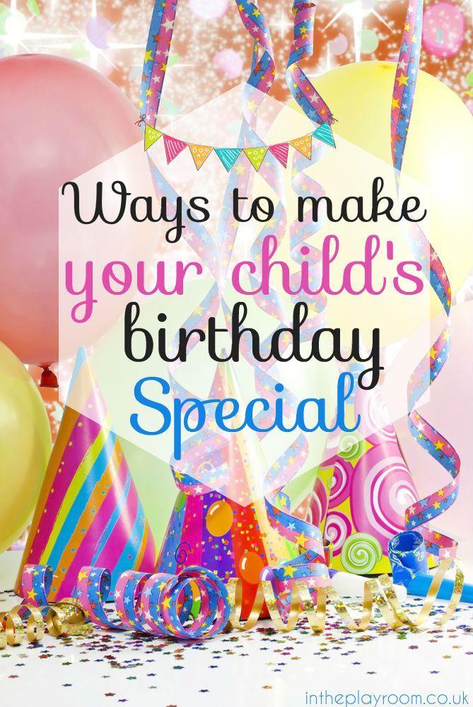 Ways to Make Kids Birthdays Special