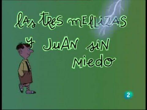 Las 3 Mellizas 05 Juan Sin Miedo
