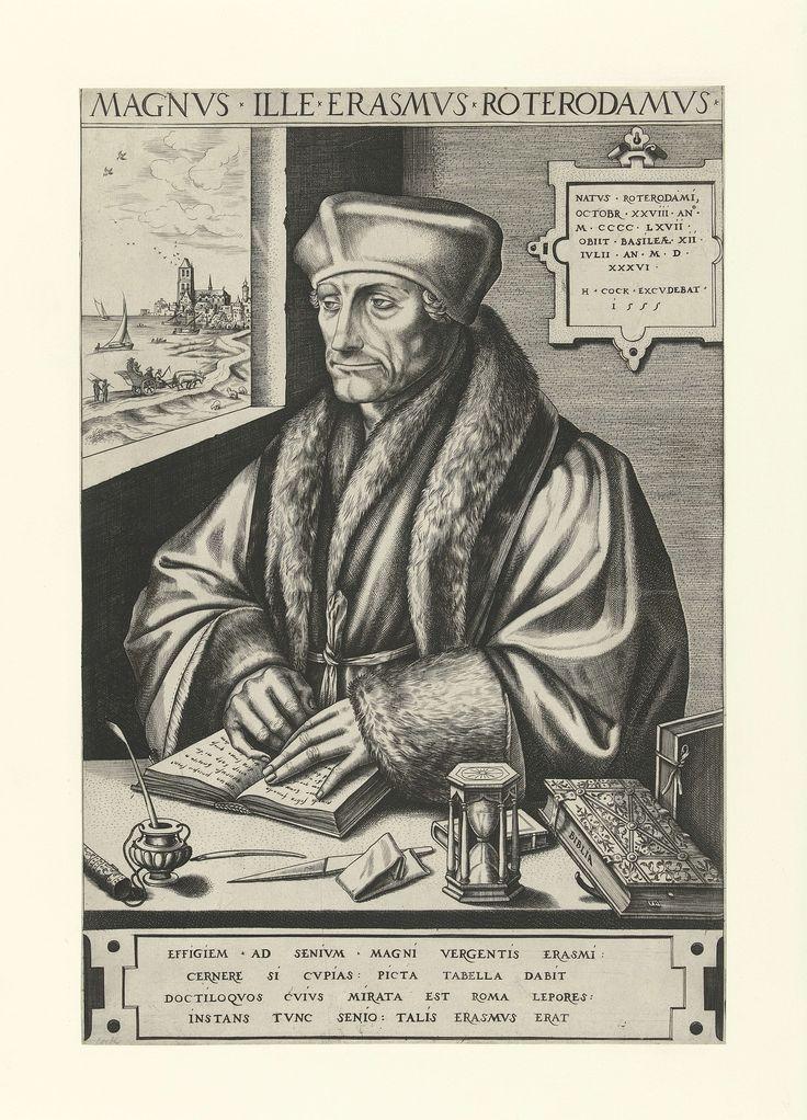 Frans Huys | Portret van Desiderius Erasmus, Frans Huys, Hans Holbein (II), Hieronymus Cock, 1555 | Portret van Desiderius Erasmus ten halven lijve naar links, gezeten aan een tafel, zijn handen rustend op een opengeslagen boek. Op de tafel een zandloper, inktpot met pen, pennenmes, bijbel en andere boeken. Aan de muur een plaquette, links een venster met zicht op een stad aan het water, waarschijnlijk Rotterdam. Onder de voorstelling een plaquette met een vierregelige tekst in het Latijn.