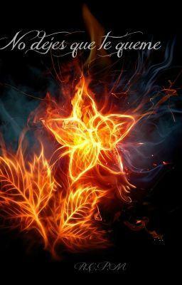 """Leer """"No dejes que te queme - Capítulo 24- Quinta normal."""" #wattpad #novela-juvenil"""