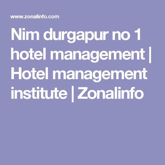 Nim durgapur no 1 hotel management   Hotel management institute   Zonalinfo