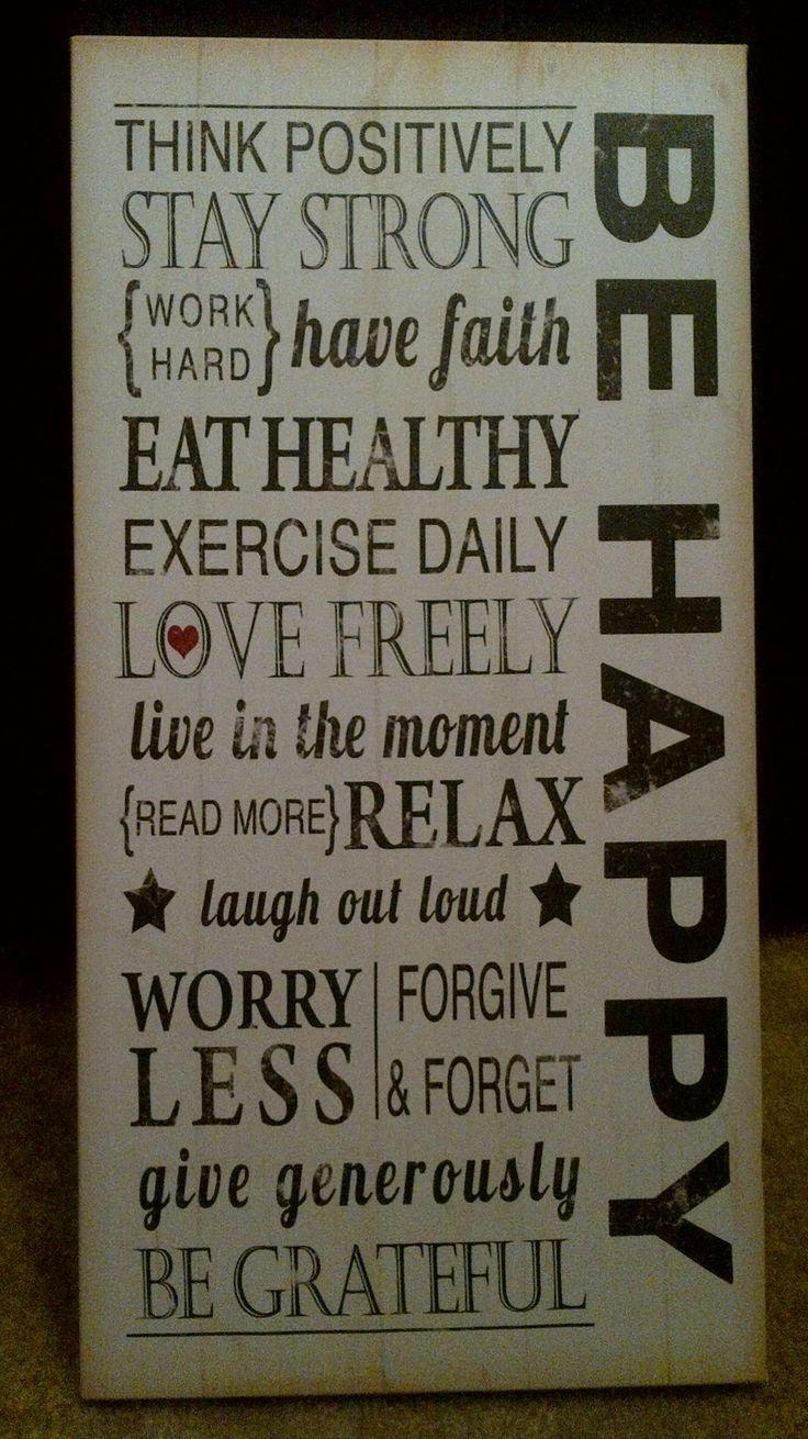 Ser feliz =pense e faça coisas boas.
