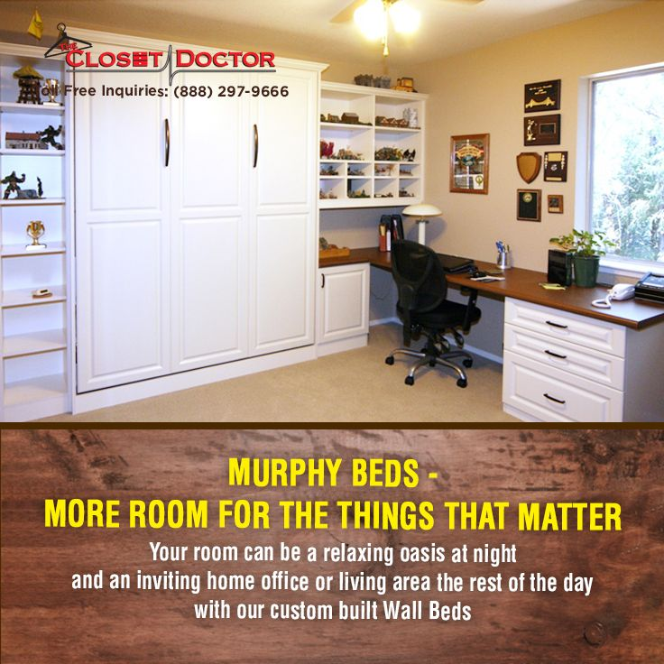 More Room For The Things That Matter With Closet Doctor S Wall Beds Check Out Our