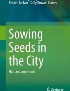 Sowing Seeds in the City: Ecosystem and Municipal Services free download by Sally Brown Kristen McIvor Elizabeth Hodges Snyder (eds.) ISBN: 9789401774512 with BooksBob. Fast and free eBooks download.  The post Sowing Seeds in the City: Ecosystem and Municipal Services Free Download appeared first on Booksbob.com.