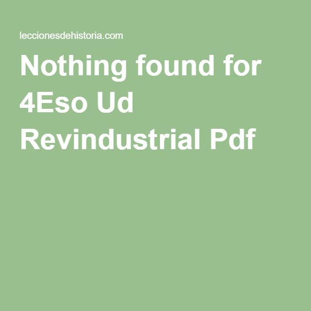 Nothing found for 4Eso Ud Revindustrial Pdf