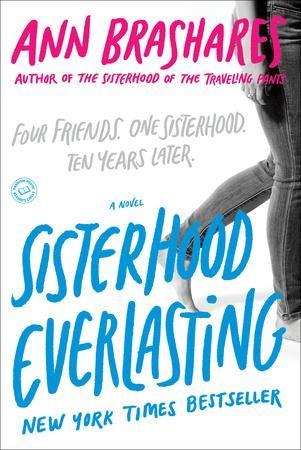 Sisterhood Everlasting ~Ann Brashares