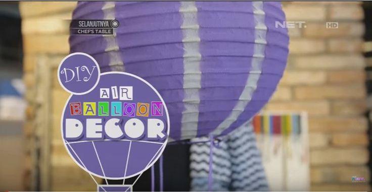 Inspirasi yang dapat kamu tiru dan buat sendiri di rumah, dekorasi balon udara untuk mempermanis tampilan kamar anak Anda.