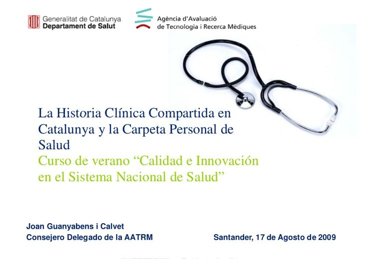 Historia Clinica Compartida en Cataluña y Carpeta personal de Salud