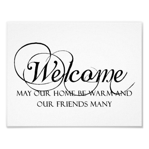 Welcome to our home quote poster with optional custom framing