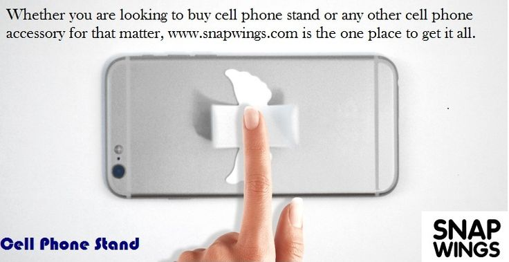 Whether you are looking to buy cell phone stand or any other cell phone accessory for that matter, http://snapwings.com/ is the one place to get it all.