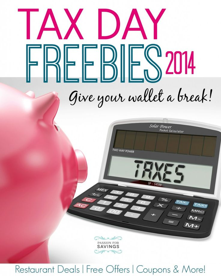 Tax Day Freebies 2014 Huge List of |Free Stuff on April 15th for Tax Day this year! Check it out!