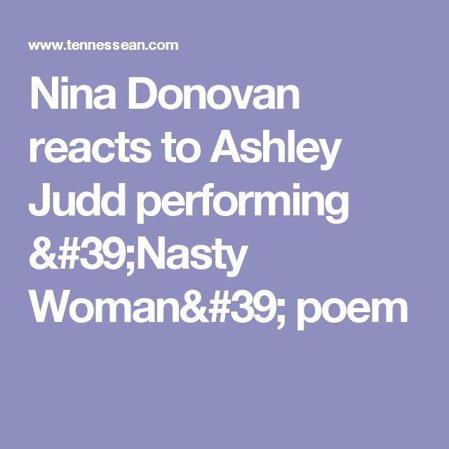 Nina Donovan reacts to Ashley Judd performing 'Nasty Woman' poem
