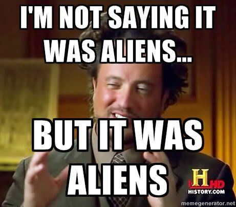 Image result for ancient aliens  jokes