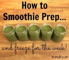 How to Smoothie Prep and Freeze for the Week!