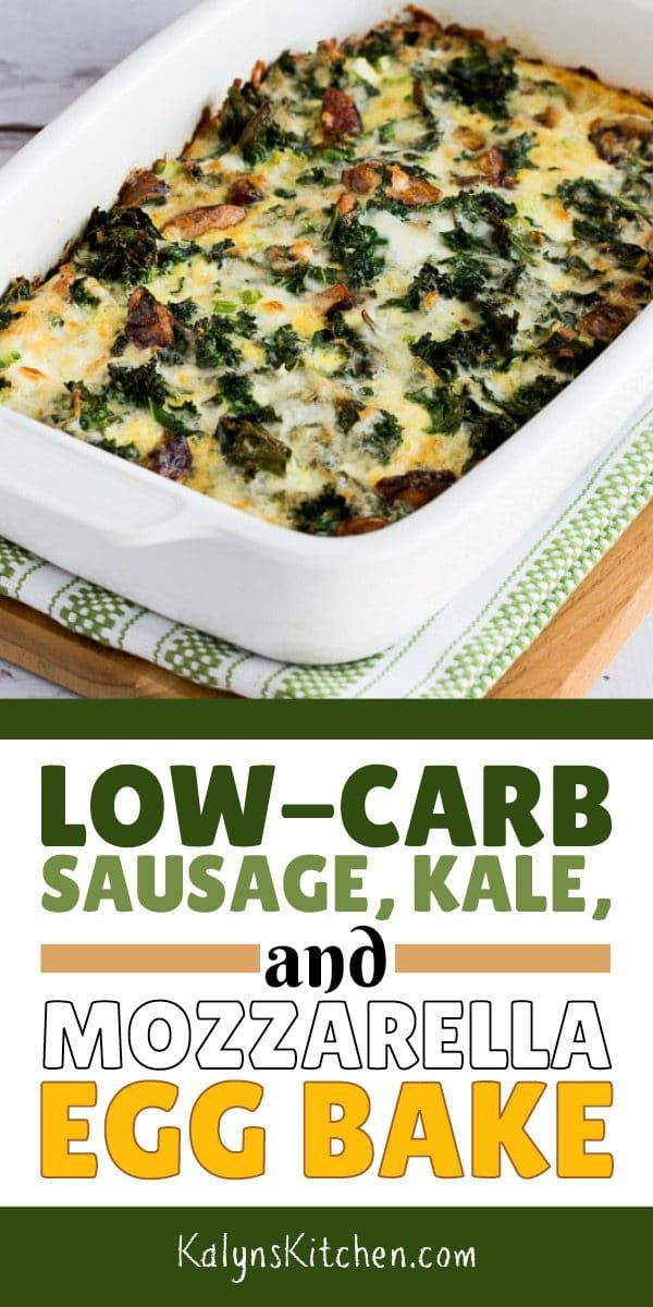 Low Carb Sausage Kale And Mozzarella Egg Bake Is A