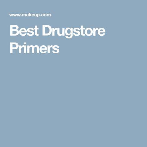 Best Drugstore Primers