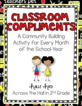 Classroom Compliments {A Classroom Community Building Activity}...what a sweet idea :)
