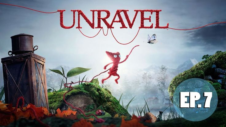 Unravel: Ep. 7 | How Much is Enough | Let's Play