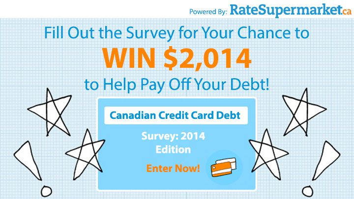 Enter to WIN $2,014! All you need to do is complete the survey.