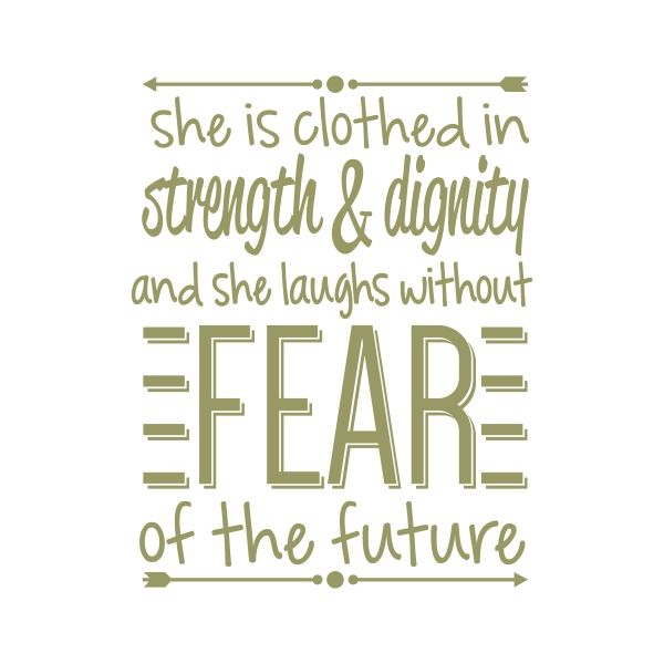 She Laughs In The Danger Of Fear: Pin By CuttableDesigns On Quotes And Word Art