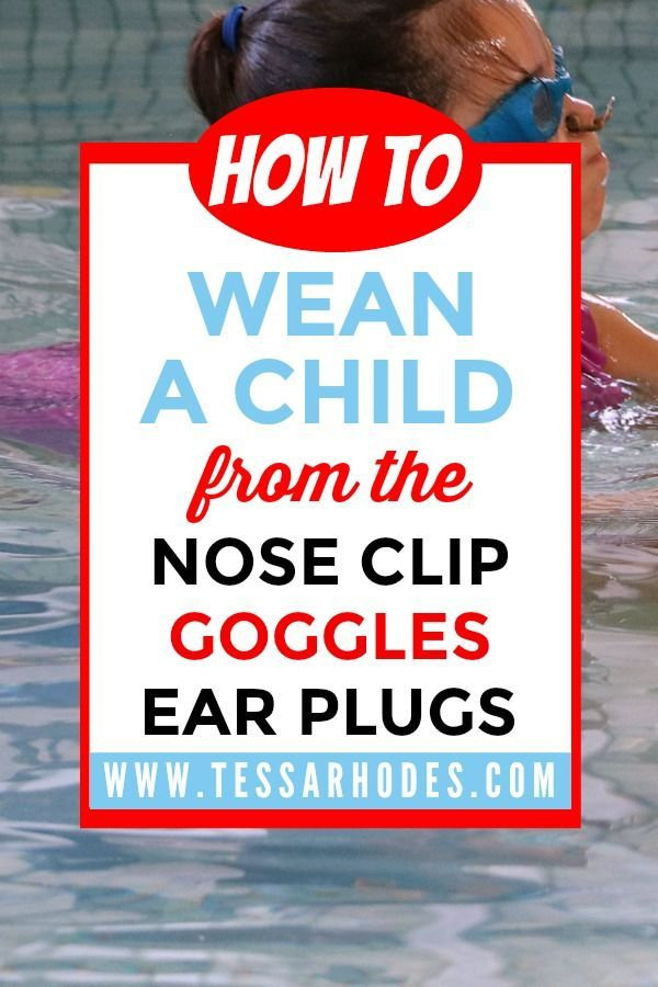 Goggles Nose Clip And Ear Protection Learn To Swim Without It Teach Kids To Swim Learn To Swim Swim Lessons