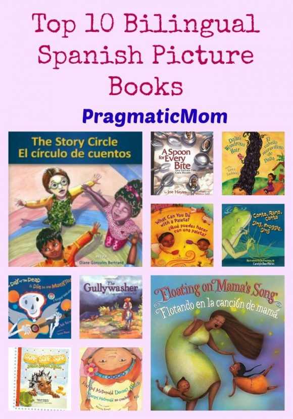 Top 10 Bilingual Spanish Picture Books & GIVEAWAY :: PragmaticMom #KidLit