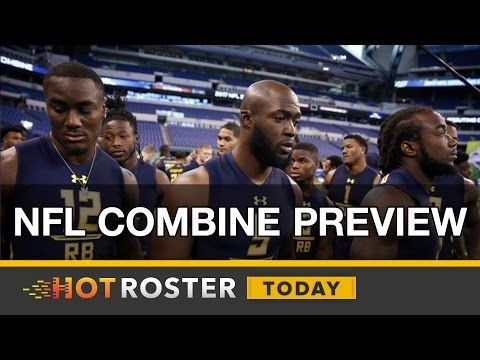 2017 Fantasy Football: NFL Scouting Combine Preview | HotRoster Today
