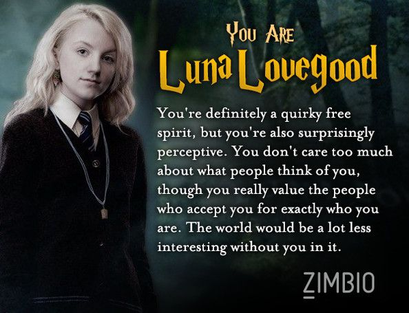 Which Harry Potter character are you? Fun quiz... I actually guessed I would get Luna!