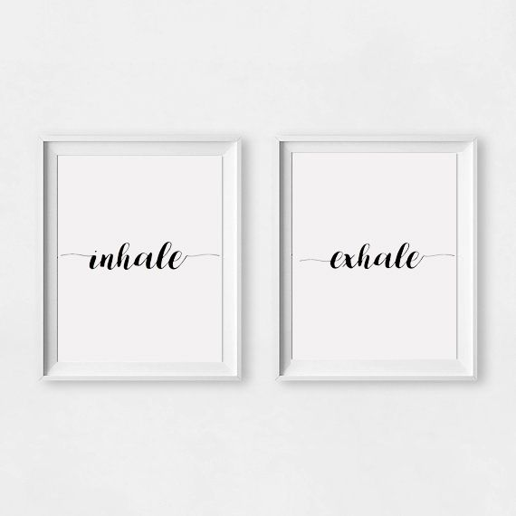 """Inhale Exhale"" wall art print. This print comes with 4 different sizes to download. 5x7 JPG, 8X10 JPG, 11X14 JPG, 16x20 JPG. THIS IS A DIGITAL DOWNLOAD FILE ONLY. Enter code ""25OFF"" when you buy 2 or more prints to save 25% off your entire order! https://www.etsy.com/au/listing/501354766/inhale-exhale-print-digital-print-prints?ref=related-0"
