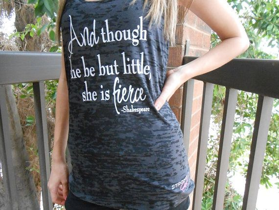 And Though she be but little she is FIERCE Tank Top. Crossfit Tank Top. Womens workout tank. Running Tank Top. Racerback Burnout Tank Top. on Etsy, $21.99