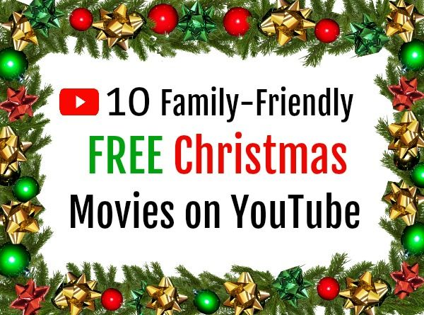 The Ten Best Free Family Friendly Christmas Movies On Youtube Parenting Rockstar Christmas Movies Kids Christmas Movies Free Christmas Movies