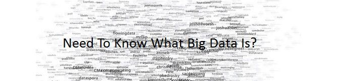 This Blog Post Speaks About Big Data Definition, Trends In Big Data, Its Advantages, Disadvantages, Where Your Big Data Is ? and etc.