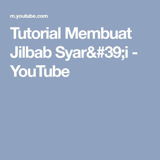 Tutorial Membuat Jilbab Syar'i - YouTube