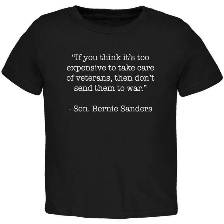 Election 2016 Bernie Sanders Veterans Quote Navy Toddler T-Shirt