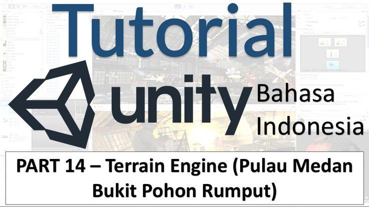 Tutorial Unity 3D - (14) Terrain / Medan Bukit Hutan Rumput