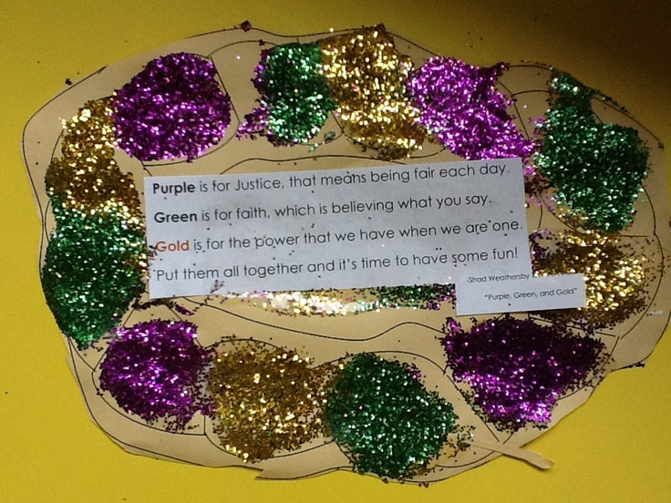 """Louisiana Mardi Gras king cake craft. ABC patterns with purple, green, & gold. Poem is excerpt from song by Shad Weathersby & Mike Artell's CD, """"Calling All Children to the Mardi Gras"""""""