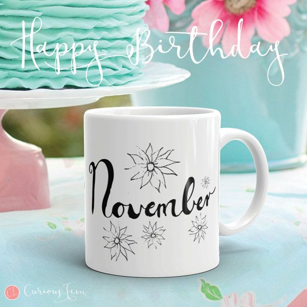 November Birthday Mug – Graphite Sketch Collection – Coffee Mug #coffee #mug #coffeemug #birthday #birthdaygifts #november