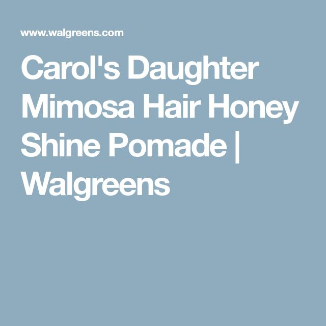 Carol's Daughter Mimosa Hair Honey Shine Pomade | Walgreens