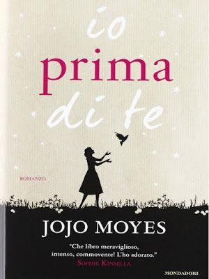 Io prima di te - Romanzo di Jojo Moyes