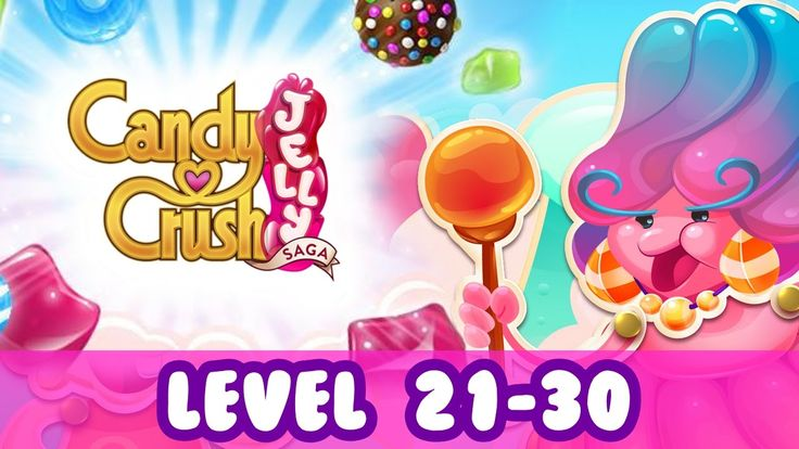 Candy Crush Jelly Saga Level 21-30 Gameplay Walkthrough includes 10 game levels:   - Candy Crush Jelly Saga Level 21   - Candy Crush Jelly Saga Level 22   - Candy Crush Jelly Saga Level 23   - Candy Crush Jelly Saga Level 24   - Candy Crush Jelly Saga Level 25   - Candy Crush Jelly Saga Level 26   - Candy Crush Jelly Saga Level 27   - Candy Crush Jelly Saga Level 28   - Candy Crush Jelly Saga Level 29   - Candy Crush Jelly Saga Level 30