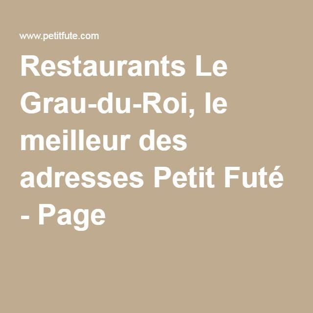 Restaurants Le Grau-du-Roi, le meilleur des adresses Petit Futé - Page 1