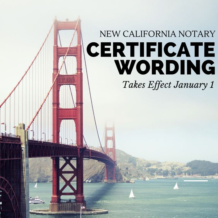 A new consumer notification will be mandatory as part of California notarial certificates in 2015