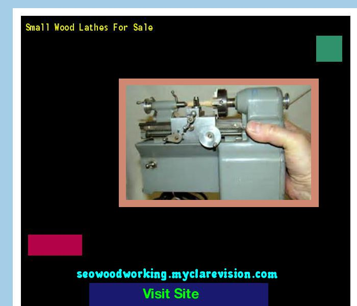 Small Wood Lathes For Sale 102305 - Woodworking Plans and Projects!