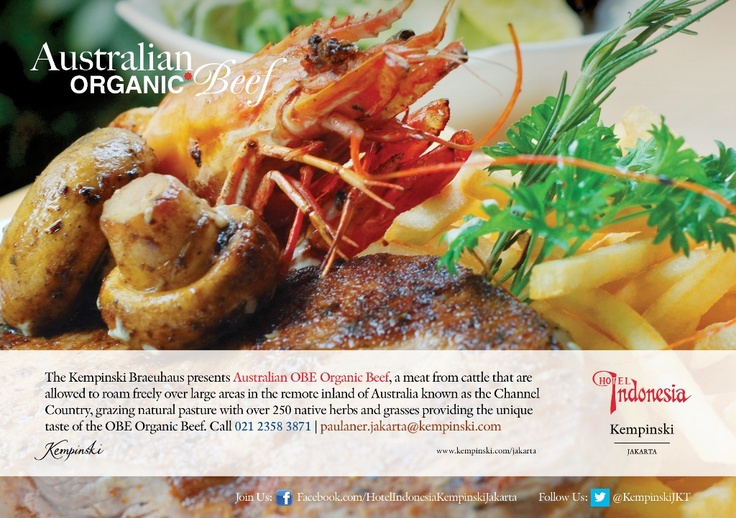The Kempinski Braeuhaus: Australian OBE Organic Beef || Experience cattle meat that are grazed by natural pasture with over 250 native herbs and grassess providing the unique taste of the  OBE Organic Beef. Call 021 2358 3871 | paulaner.jakarta@kempinski.com