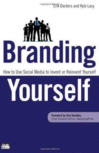 7 best books worth reading images on pinterest movie books and the nook book ebook of the branding yourself how to use social media to invent or reinvent yourself by erik deckers kyle lacy fandeluxe Images